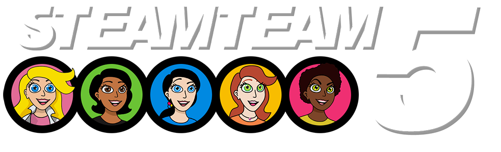 STEAMTeam 5: STEM/STEAM Book for Girls